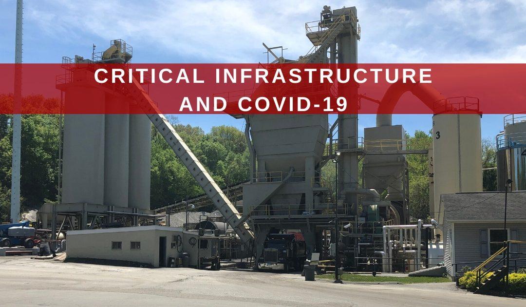Critical Infrastructure & COVID-19 Update